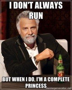 I don't always run, but when I do, I'm a complete Princess. Princess Half Marathon Etiquette!