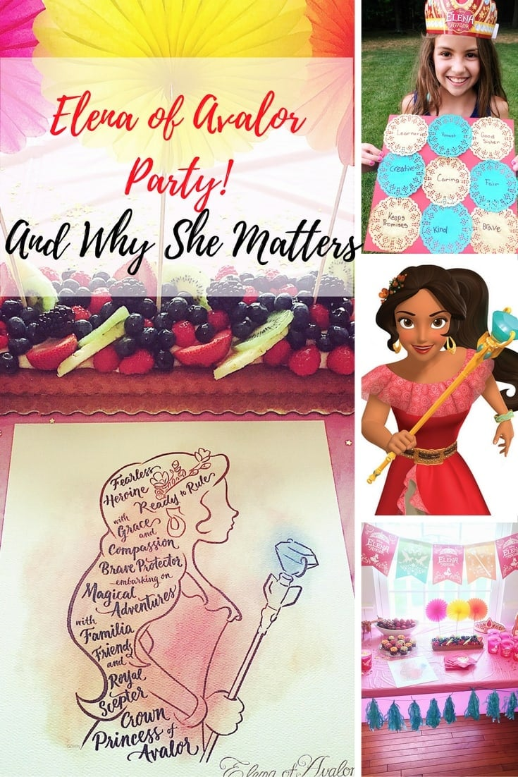 Fun Elena of Avalor party ideas! More importantly, why Disney's Elena of Avalor matters and is important for Latina children and my family.