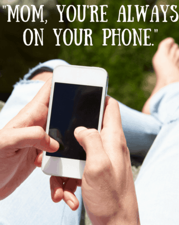 """How to answer """"Mom, You're Always on Your Phone."""" The plight of a working mom and summer boredom. Here are a few solutions for work-from-home-moms."""