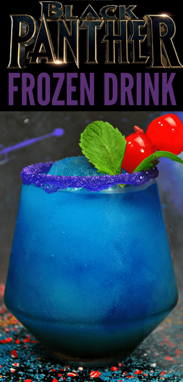 Make this Black Panther frozen drink recipe for your next Black Panther movie night or Avengers party. With a nod to Shuri and Vibranium, this drink recipe will get you ready to watch Marvel's Avengers: Infinity War movie.