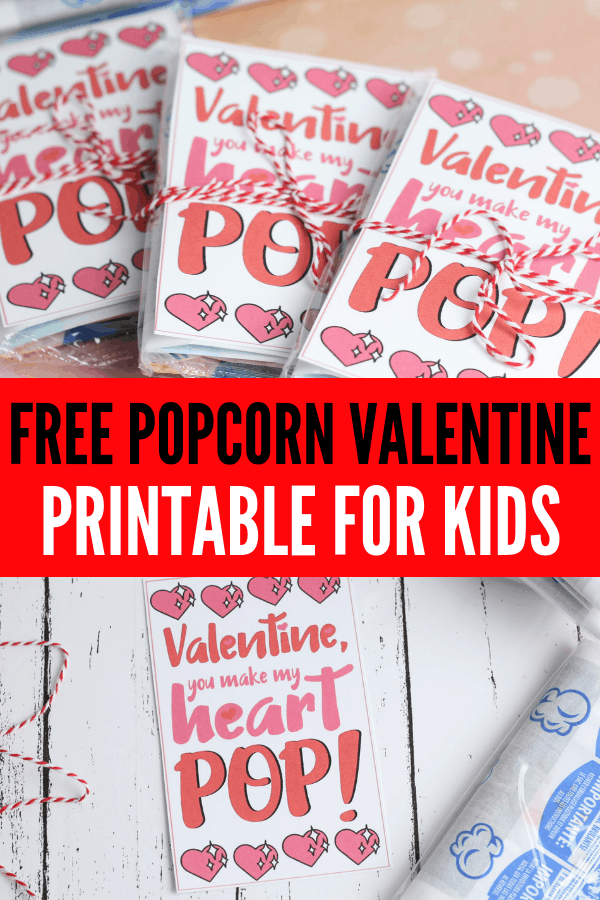 Easy DIY Popcorn Valentine Printable for Valentines cards for kids to hand out at school! These are also easy to make in the classroom and a good Valentine from parents.