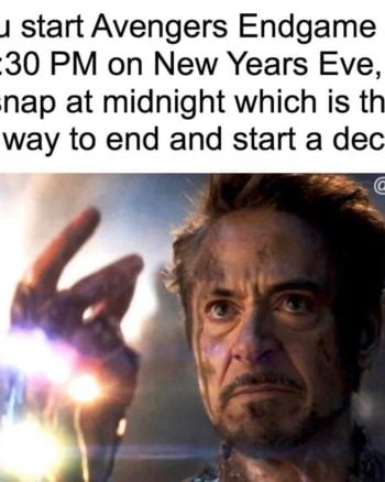 Avengers Endgame New Year's Eve Meme